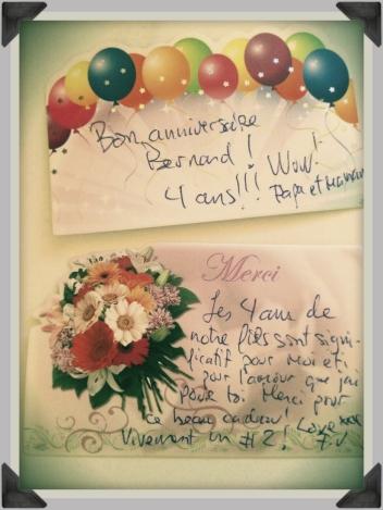 Chéri offre fleurs et mots doux à PetitRenard et moi-même à l'occasion du quatrième anniversaire de naissance de fiston. Touchant!